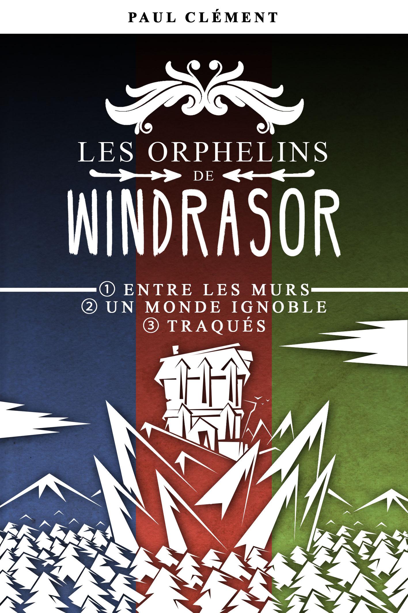 Les Orphelins de Windrasor (épisodes 1 à 3)