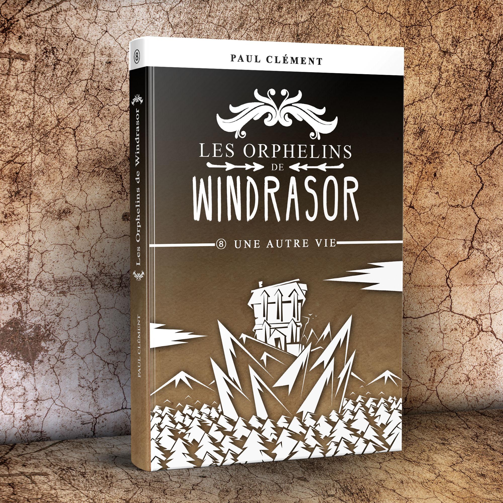 Les Orphelins de Windrasor Episode 8 : Une Autre Vie