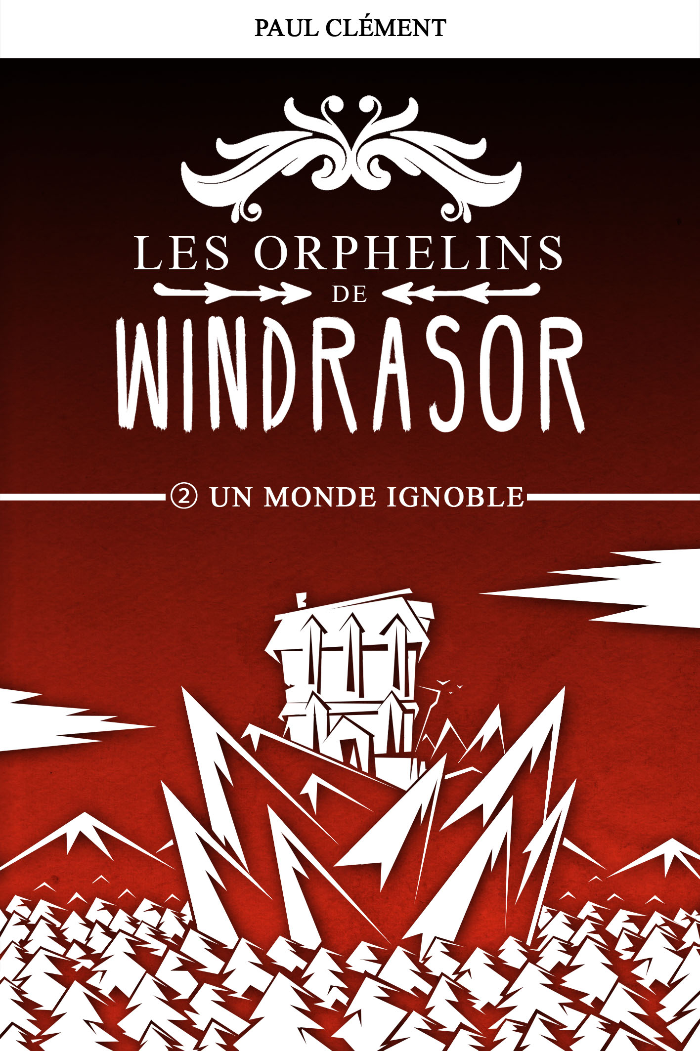 Les Orphelins de Windrasor Episode 2 : Un Monde Ignoble