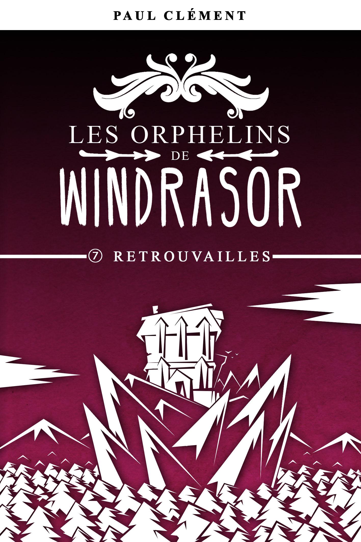 Couverture : Retrouvailles (Les Orphelins de Windrasor épisode 7)