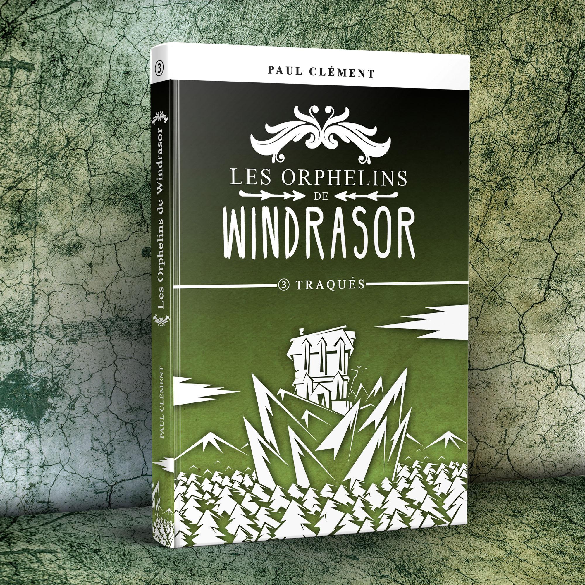 Les Orphelins de Windrasor Episode 3 : Traqués