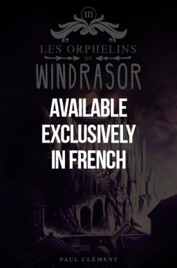 Les Orphelins de Windrasor Tome 3